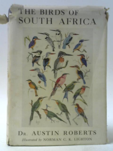 The Birds Of South Africa By Austin Roberts