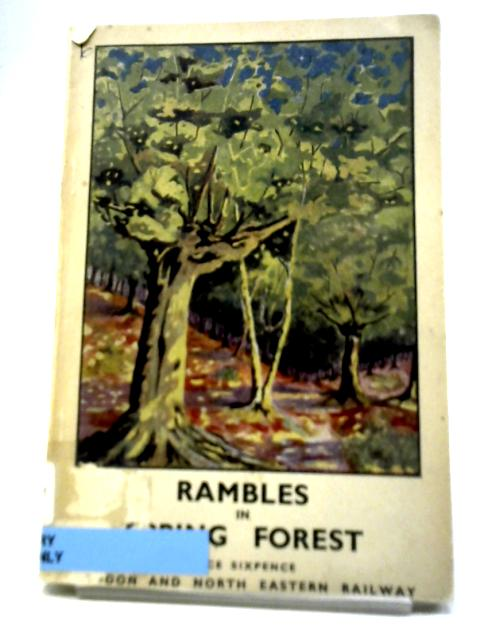 Rambles in Epping Forest By F H Headley