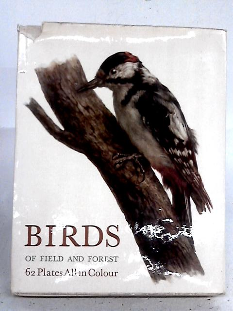 Birds of Field and Forest. By none stated