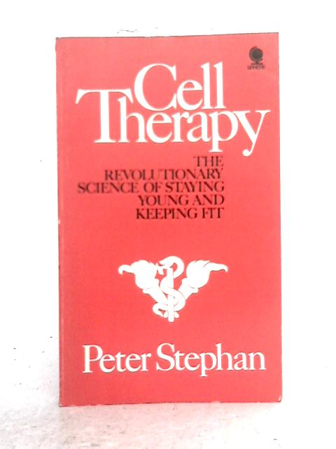 Cell Therapy By Peter Stephan