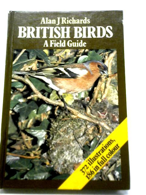 British Birds: A Field Guide By Alan J. Richards