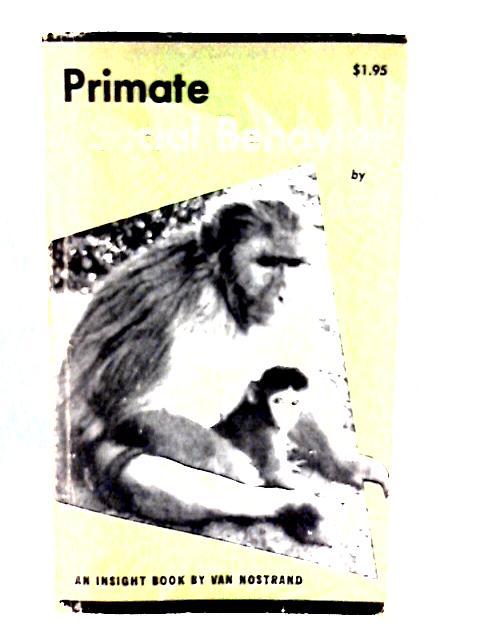 Primate Social Behavior By C.H. Southwick