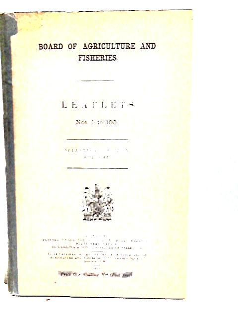 Board of Agriculture and Fisheries: Leaflets Nos 1 to 100