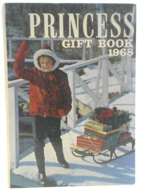 Princess Gift Book 1968 By Unstated