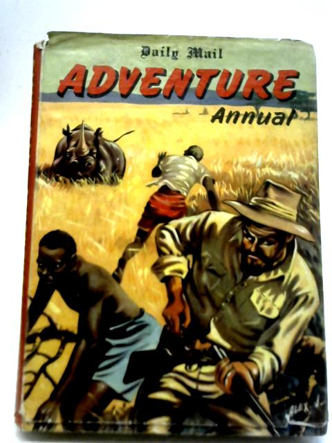 Daily Mail Adventure Annual By Charles Marshall