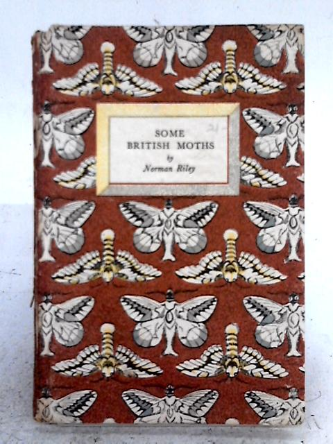 Some British Moths By Norman Riley