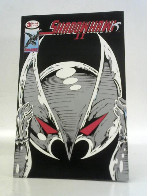 Shadowhawk II, No. 3 By Jim Valentino