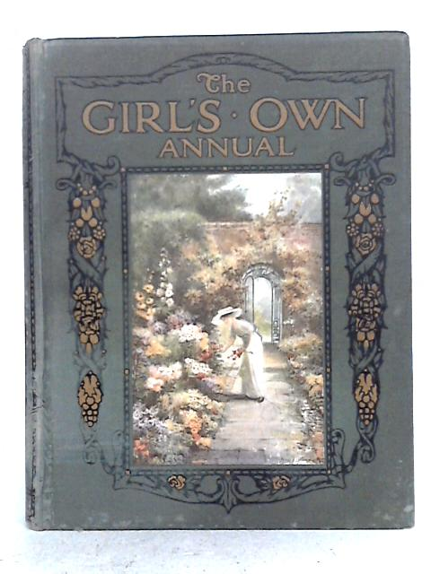 The Girl's Own Annual XXXVII By Flora Klickmann (ed.)