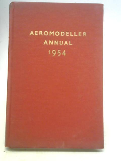 Aeromodeller Annual By D.J. Laidlaw-Dickson