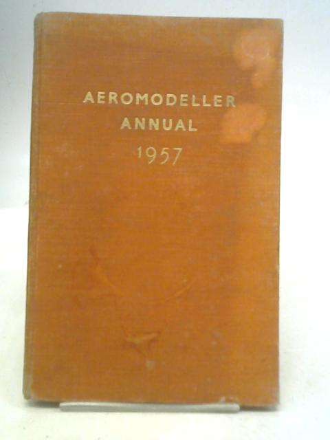 Aero Modeller Annual By C. S. Rushbrooke and D. J. Laidlaw-Dickson