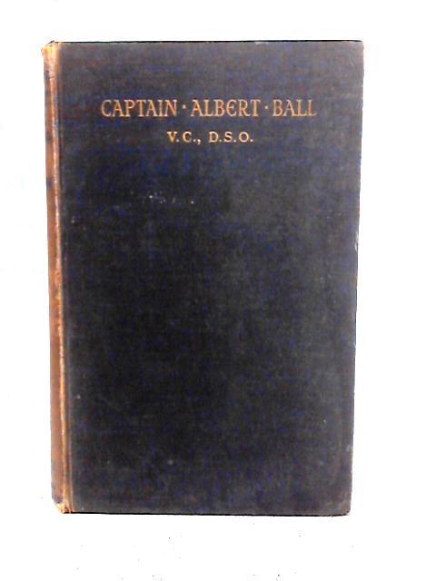 Captain Albert Ball By R.H. Kiernan