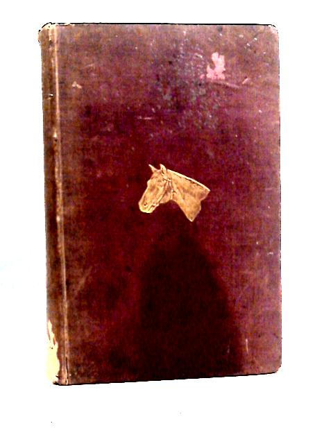 Mayhew's Illustrated Horse Management By James Irvine Lupton