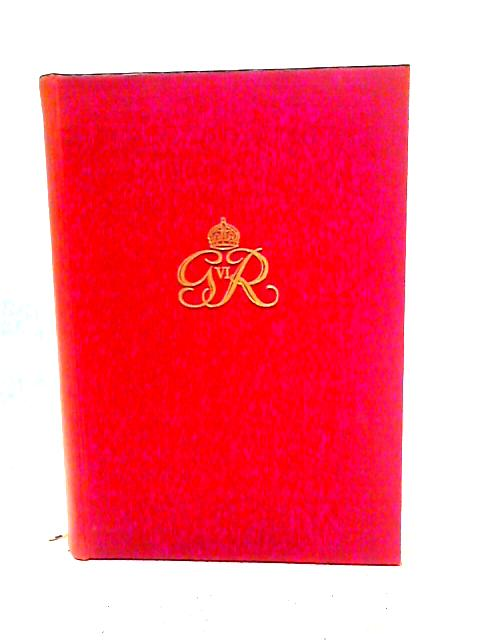 King George VI: His Life and Reign By John W. Wheeler-Bennett
