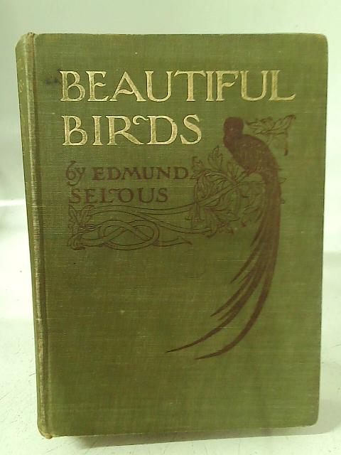 Beautiful Birds By Edmund Selous