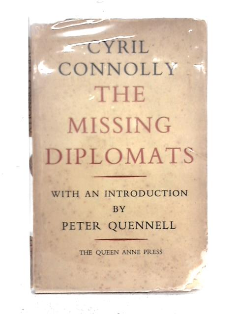 The Missing Diplomats By Cyril Connolly