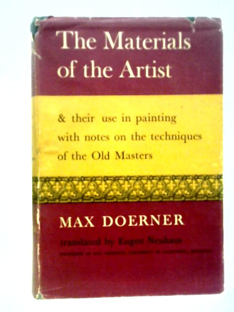 The Materials of the Artist By M. Doerner
