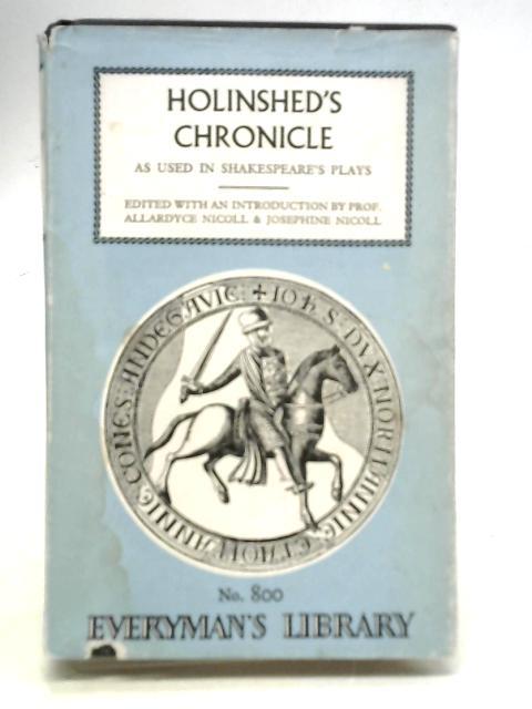 Holinshed's Chronicle By Allardyce Nicoll & Josephine Nicoll