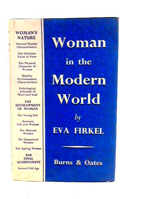 Woman In The Modern World By Eva Firkel