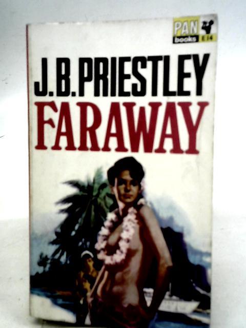 Faraway By J.B. Priestley
