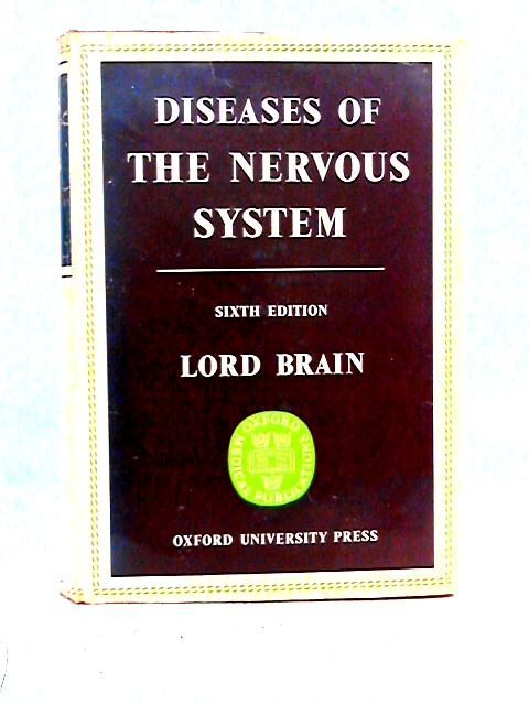 Diseases of the Nervous System By Lord Brain
