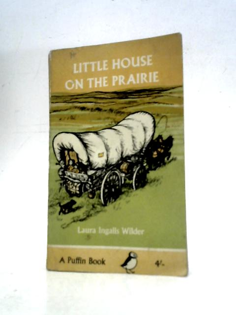 Little House on the Prairie (Puffin Books) By Laura Ingalls Wilder