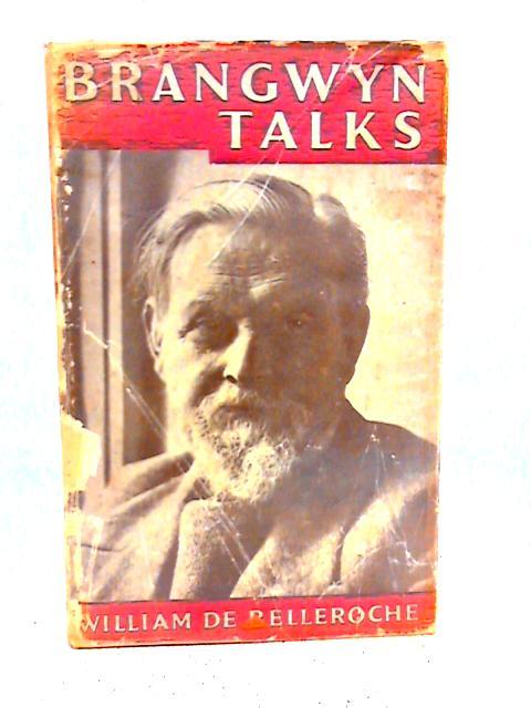Brangwyn Talks By William De Belleroche