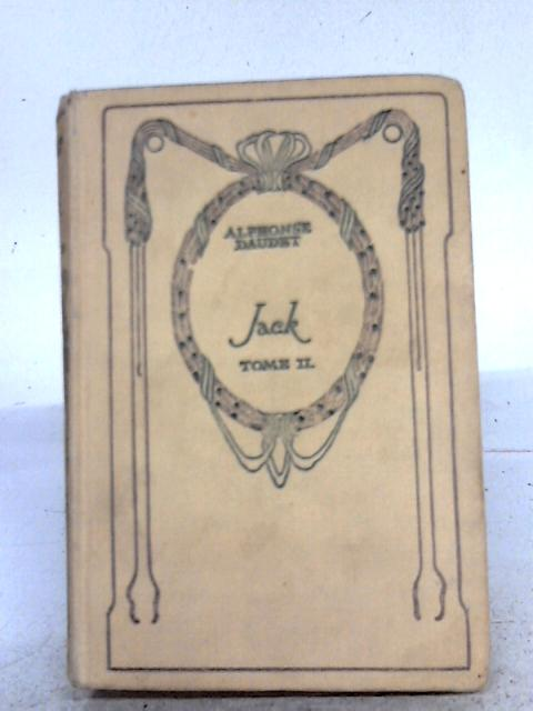 Jack - Tome II By Daudet Alphonse