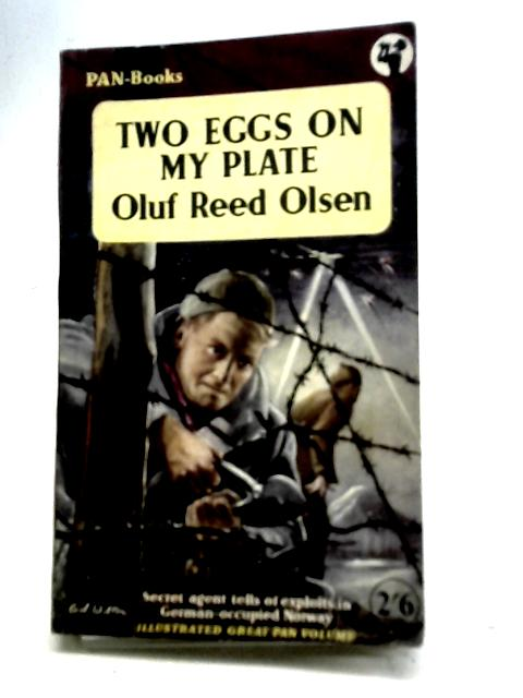 Two Eggs on My Plate By Oluf Reed Olsen