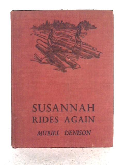 Susannah Rides Again By Muriel Denison