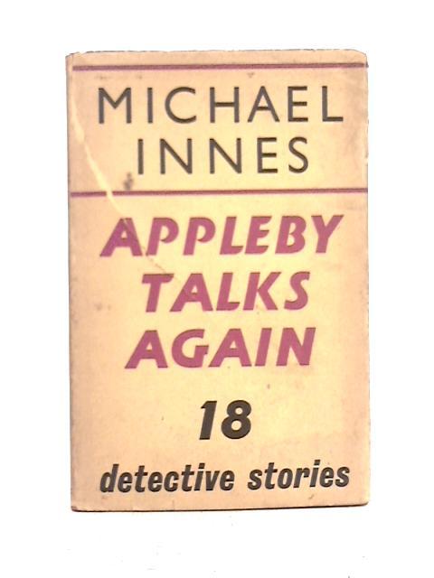 Appleby Talks Again By Michael Innes
