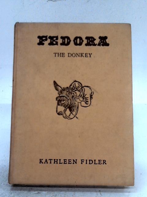 Fedora The Donkey By Kathleen Fidler