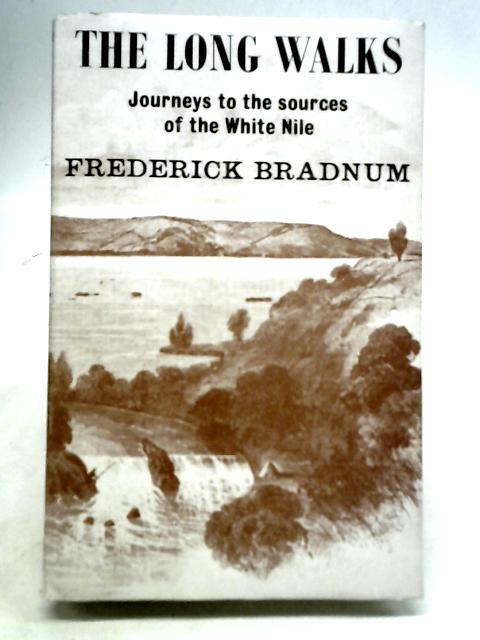 The Long Walks By Frederick Bradnum