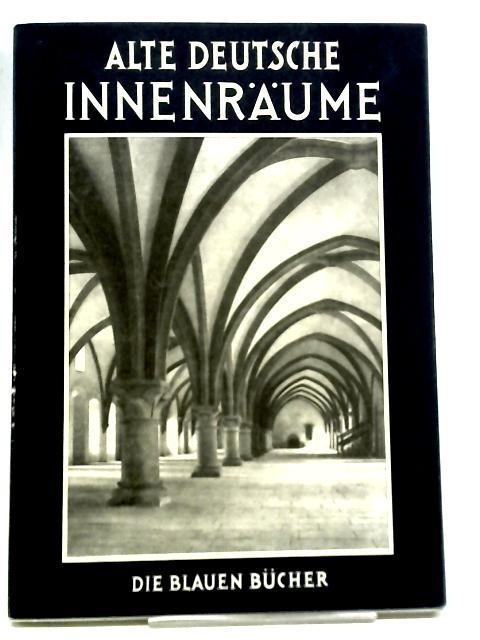 Alte Deutsche Innenraume By Leonie von Wilckens