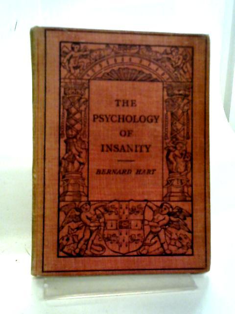 Psychology of Insanity By Bernard Hart