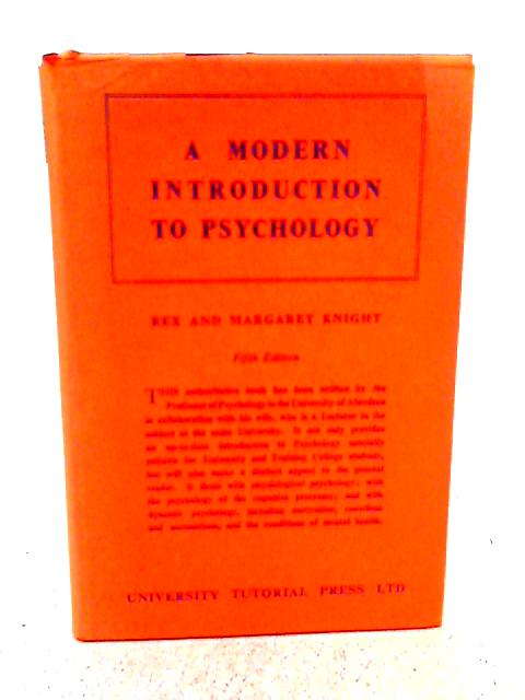 A Modern Introduction to Psychology By Rex Knight & Margaret Knight.