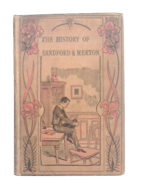 The History of Sandford and Merton (Incident and Adventure Library) By Cecil Hartley, Thomas Day
