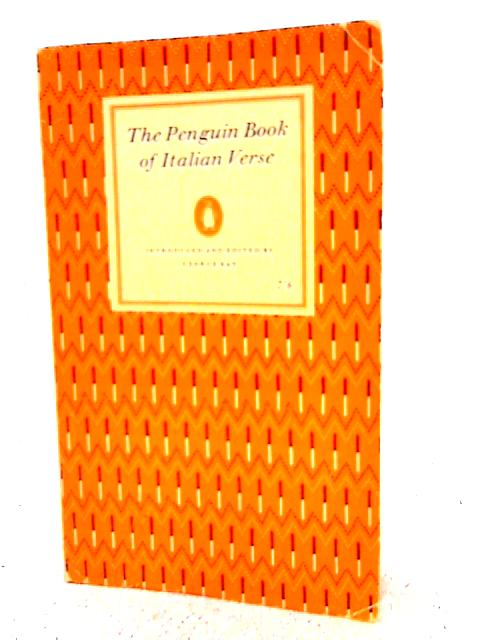 The Penguin Book of Italian Verse By George Robertson Kay