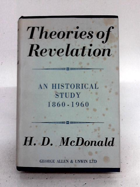 Theories of Revelation By H. D. McDonald.
