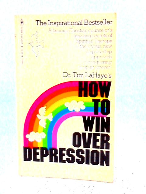 How to Win Over Depression By Tim LaHaye