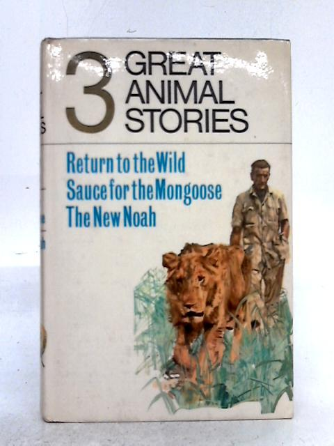 Three Great Animal Stories By Unstated