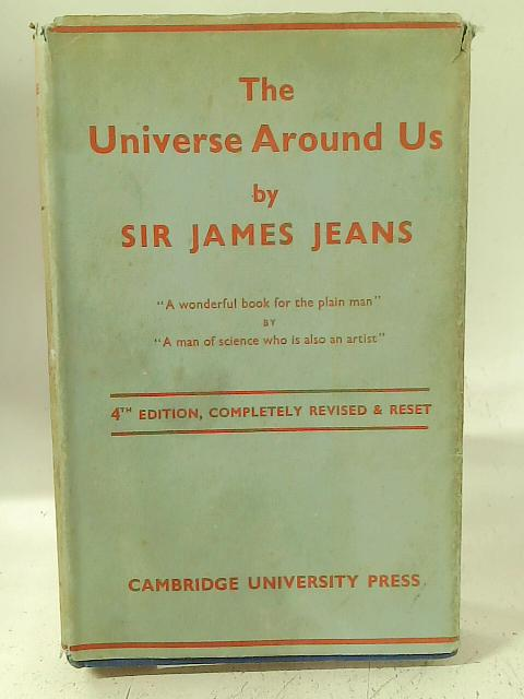 The universe around us By Sir James Jeans