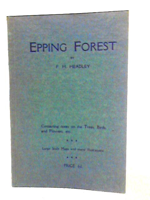 Epping Forest By F. H. Headley