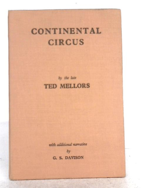 Continental Circus, and Other Races Between the Wars By Ted Mellors