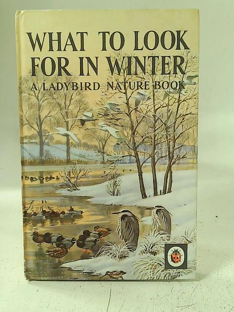 What To Look For In Winter By E L Grant Watson