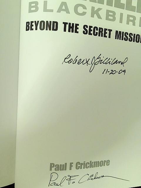 Lockheed Blackbird: Beyond the Secret Missions By Paul Crickmore