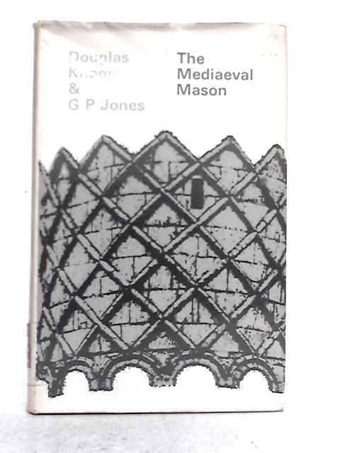 Mediaeval Mason By Douglas Knoop