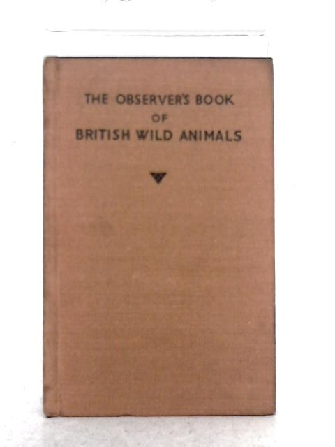 The Observer's Book of British Wild Animals By W.J. Stokoe