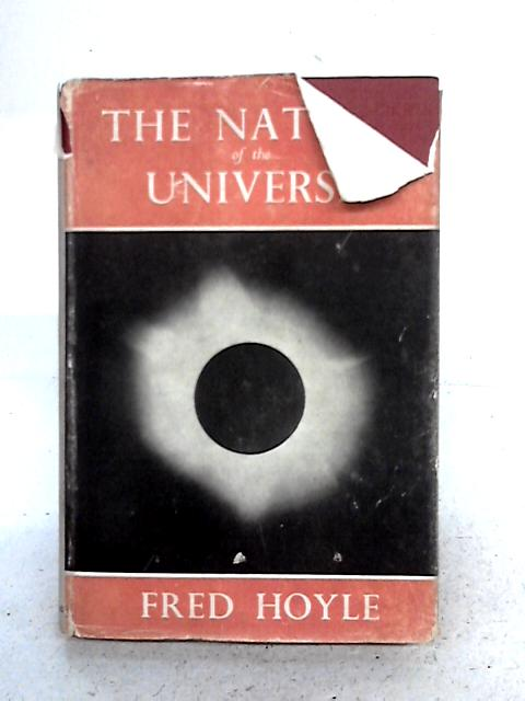 The Nature of the Universe: A Series of Broadcast Lectures By Fred Hoyle