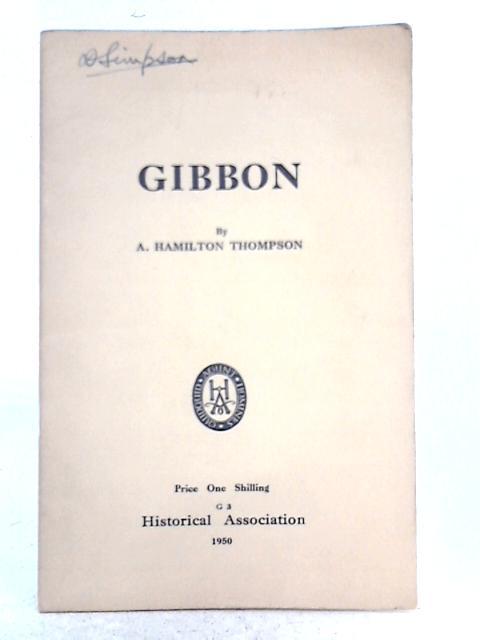 Gibbon By A. Hamilton Thompson
