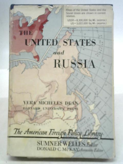 The United States and Russia By Vera Micheles Dean